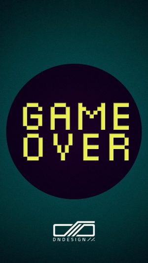 Game over quote iPhone wallpaper iPhone 7 wallpaper