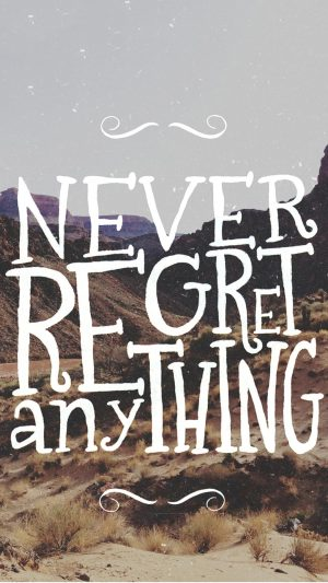 Never Regret Quote iPhone 7 wallpaper