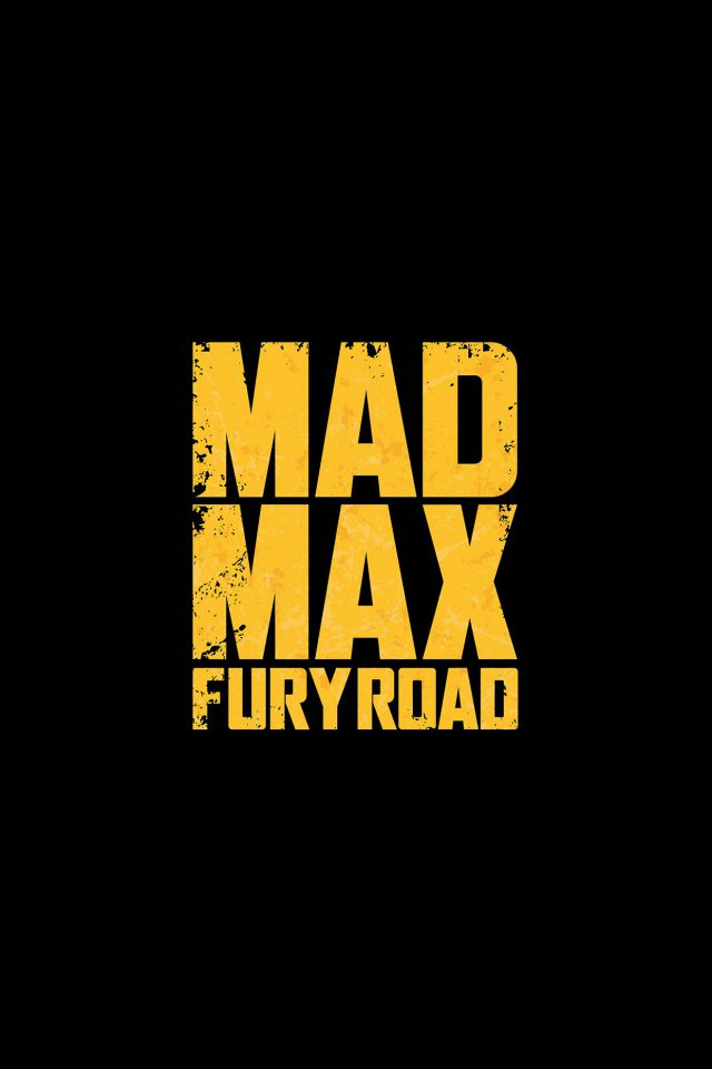 Madmax Furyroad Film Poster Minimal Logo Art Dark iPhone wallpaper