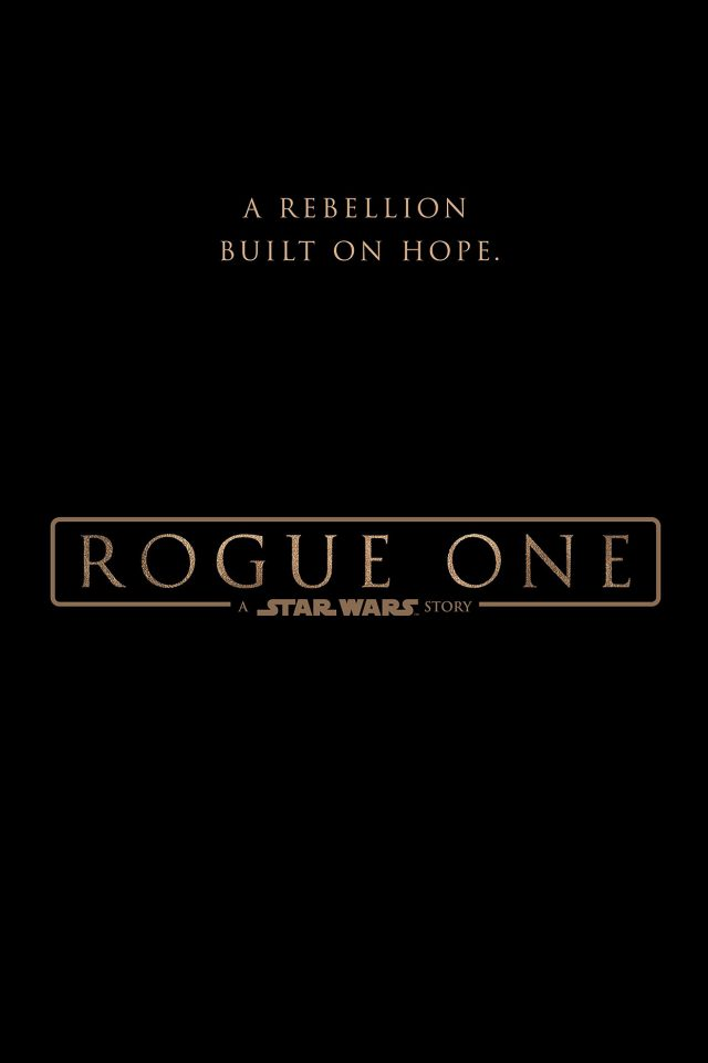 Rogue One Starwars Poster Logo Illustration Art Movie iPhone wallpaper
